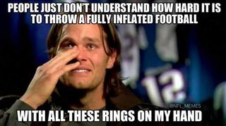 People just don't understand how hard ir is to throw a Fully Inflated football, with all these rings on my hand